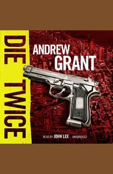 Die Twice: A David Trevellyan Novel, Andrew Grant