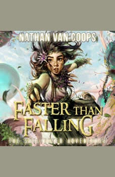 Faster Than Falling: The Skylighter Adventures, Nathan Van Coops