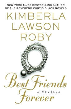 Best Friends Forever, Kimberla Lawson Roby