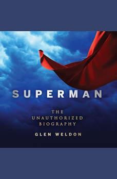 Superman: The Unauthorized Biography, Glen Weldon