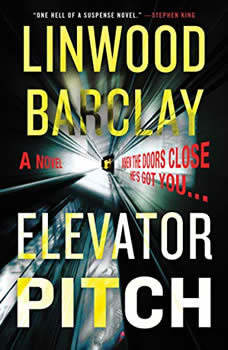 Elevator Pitch, Linwood Barclay