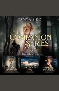 The Companion series, Books 1-3: An epic love story, Tanya Bird
