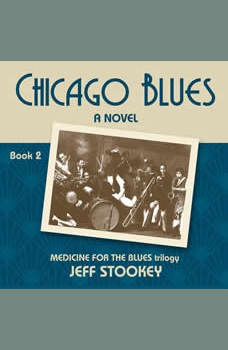 Chicago Blues (Medicine for the Blues), Jeff Stookey