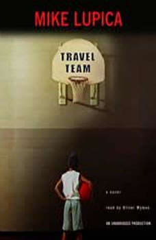 Travel Team, Mike Lupica