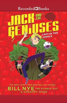 Jack and the Geniuses:  Lost in the Jungle, Bill Nye