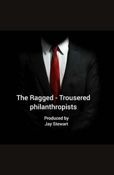 The Ragged -Trousered Philanthropists, Robert Tressell