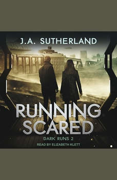 Running Scared, J.A. Sutherland
