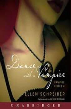 Vampire Kisses 4: Dance with a Vampire, Ellen Schreiber