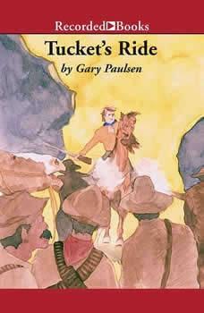 Tucket's Ride, Gary Paulsen