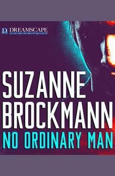 No Ordinary Man, Suzanne Brockmann