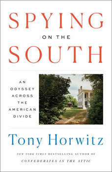 Spying on the South: An Odyssey Across the American Divide, Tony Horwitz
