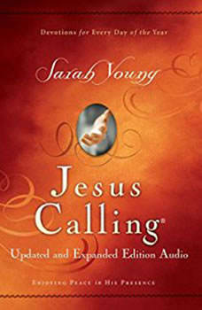 Jesus Calling Updated and Expanded Edition Audio: Enjoying Peace in His Presence Enjoying Peace in His Presence, Sarah Young