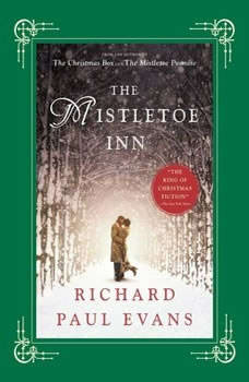 The Mistletoe Inn, Richard Paul Evans