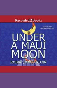 Under a Maui Moon, Robin Jones Gunn