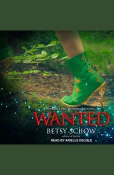 Wanted, Betsy Schow