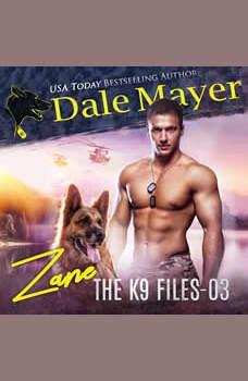 Zane: Book 3 of The K9 Files, Dale Mayer