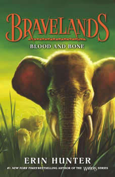 Bravelands #3: Blood and Bone, Erin Hunter