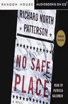 No Safe Place, Richard North Patterson