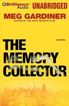 The Memory Collector, Meg Gardiner