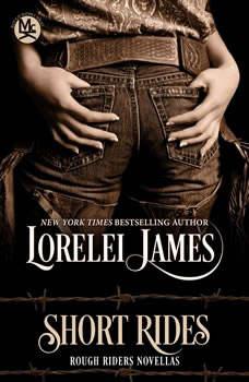 Short Rides, Lorelei James
