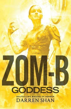 Zom-B Goddess, Darren Shan