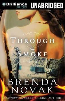 Through the Smoke, Brenda Novak