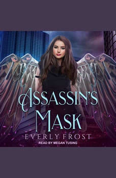Assassin's Mask, Everly Frost