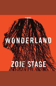 Wonderland, Zoje Stage