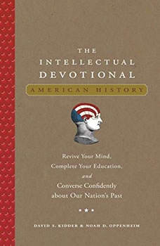 The Intellectual Devotional: American History, David S. Kidder