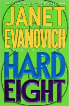 Hard Eight: A Stephanie Plum Novel, Janet Evanovich
