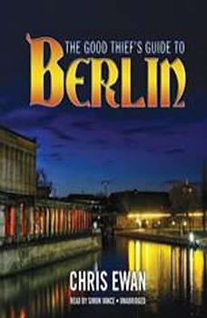 The Good Thiefs Guide to Berlin, Chris Ewan