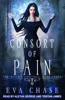 Consort of Pain: A Paranormal Reverse Harem Novel, Eva Chase