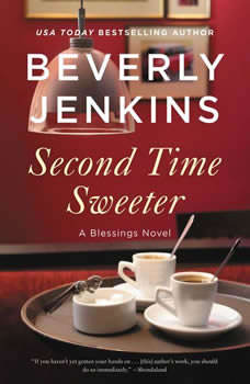 Second Time Sweeter: A Blessings Novel, Beverly Jenkins