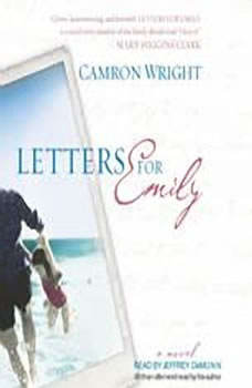 Letters for Emily, Camron Wright
