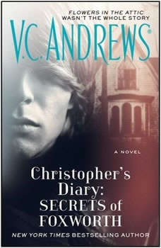 Christopher's Diary: Secrets of Foxworth, V.C. Andrews