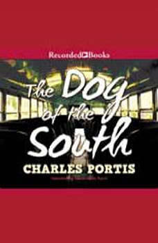 Dog of the South,  The, Charles Portis