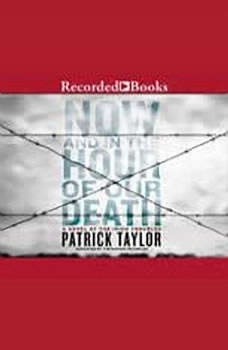 Now and in the Hour of Our Death, Patrick Taylor