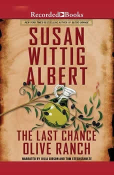 The Last Chance Olive Ranch, Susan Wittig Albert