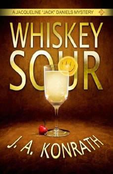 Whiskey Sour, J. A. Konrath