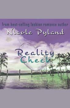 Reality Check, Nicole Pyland