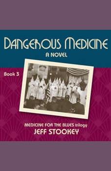 Dangerous Medicine (Medicine for the Blues), Jeff Stookey