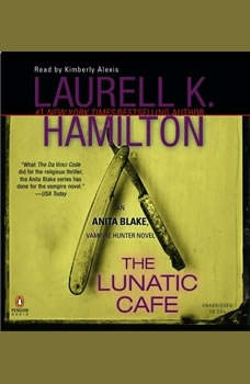 The Lunatic Cafe, Laurell K. Hamilton