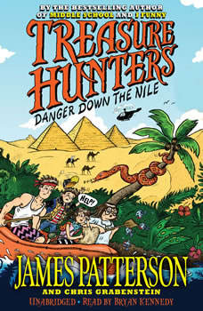 Treasure Hunters: Danger Down the Nile, James Patterson