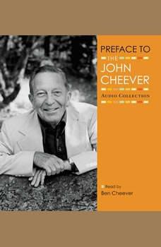 Preface, John Cheever