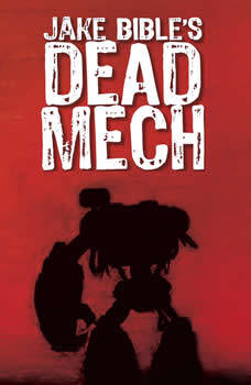 Dead Mech: A Military Scifi Action Adventure with Mechs in a Zombie Apocalypse