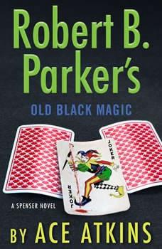 Robert B. Parker's Old Black Magic, Ace Atkins