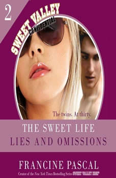 The Sweet Life #2: Lies and Omissions, Francine Pascal