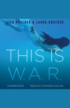 This Is W.A.R., Lisa Roecker; Laura Roecker