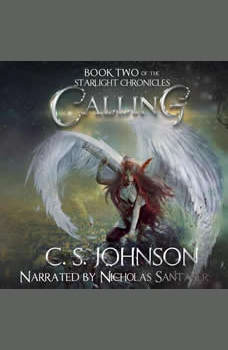 Calling: An Epic Fantasy Adventure Series, C. S. Johnson