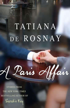 A Paris Affair, Tatiana de Rosnay